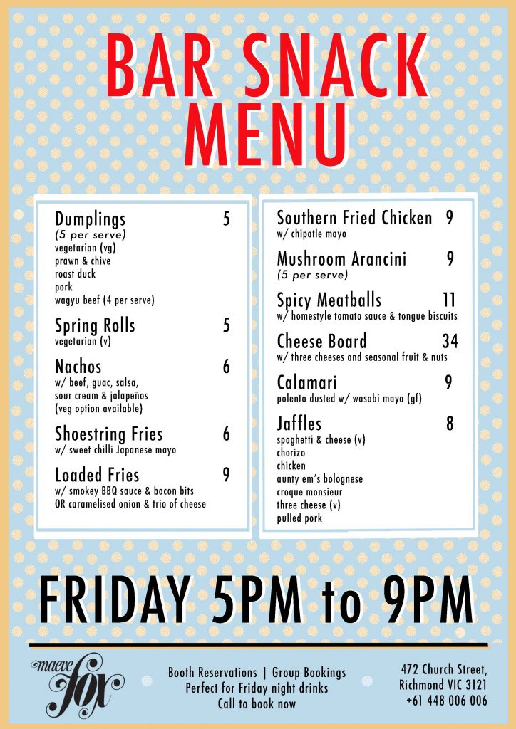 Bar snack menu featuring a range of food items. Friday 5pm to 9pm